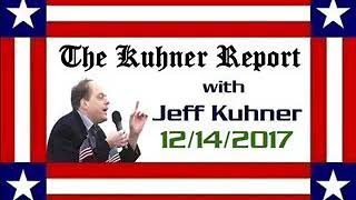 The Kuhner Report   December 14 2017 HOUR 3