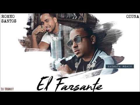 Ozuna ft. Romeo Santos - El Farsante (DJ Tronky Bachata Remix)