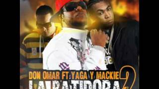 Don Omar Ft. Yaga & Mackie - La Batidora 2 [con link de descarga](2010)