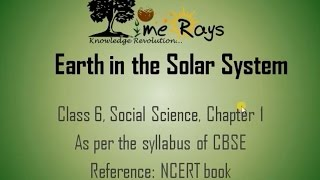 Earth in the Solar System (Class 6, CBSE, NCERT)