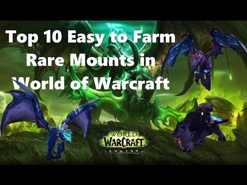 [WoW] Top 10 Easy to Farm Rare Mounts