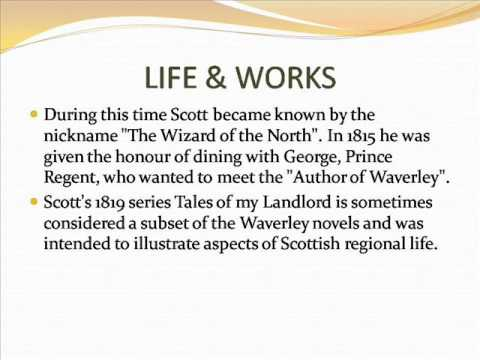 Sir Walter Scott,Scottish Writer    Life & Works