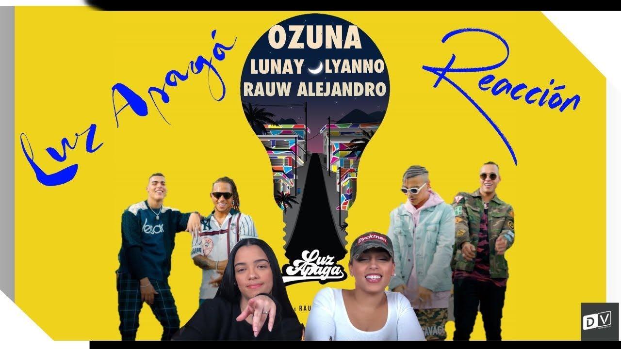Ozuna - Luz Apaga feat. Lunay, Rauw Alejandro & Lyanno   Just Vlogging Reaccion