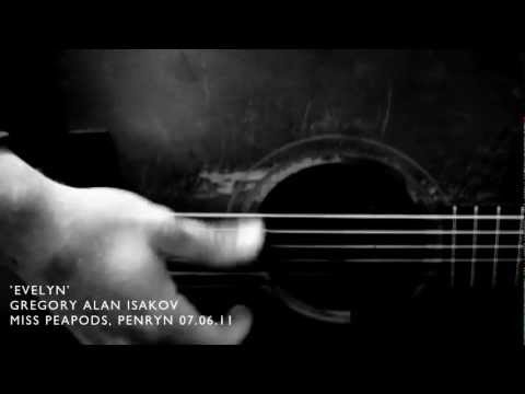 Gregory Alan Isakov, Evelyn