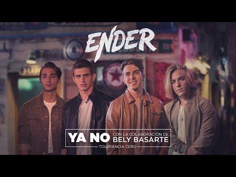 ENDER | Ya No - Tolerancia Cero con Bely Basarte (Videoclip Oficial)