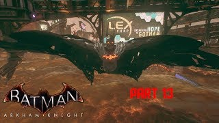 Batman: Arkham Knight - Walkthrough as Demon Batman Part 13