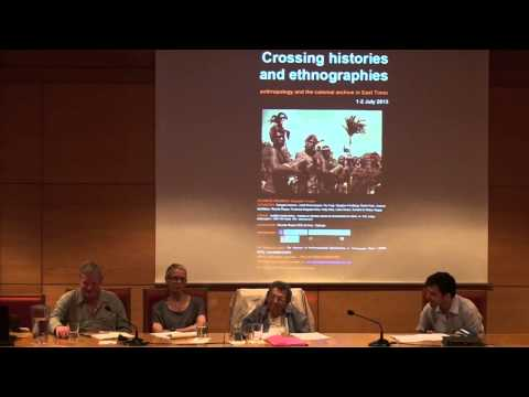 "Crossing Histories and Ethnographies - ANTHROPOLOGY IN ""PORTUGUESE TIMOR"": PAST, PRESENT, FUTURE"