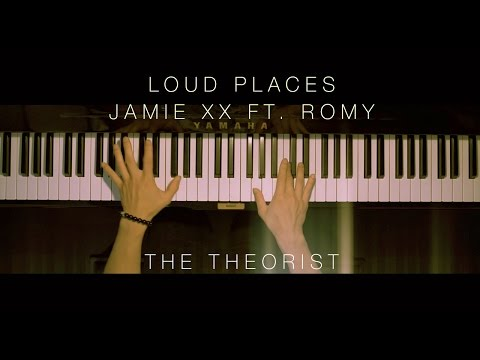Jamie xx ft. Romy - Loud Places | The Theorist Piano Cover