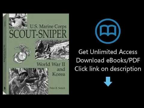 Download U.S. Marine Corps Scout/sniper: World War II And Korea [P.D.F]