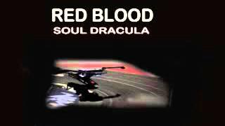 Red blood - Soul dracula