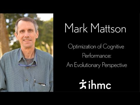 Mark Mattson - Optimization of Cognitive Performance