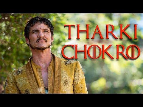 Tharki Chokro ft. Oberyn Martell