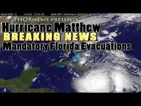 Alert! Breaking News - Hurricane Matthew - Mandatory Evacuations declared for Florida