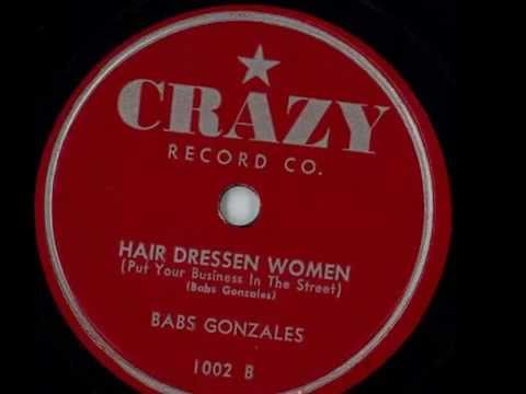 Babs Gonzales - Hair Dressen Women Put Your Business In The Street
