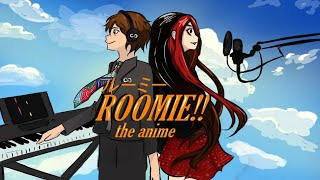 Roomie!! The Anime (SIOR #27)