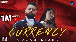 Currency | Gulab Sidhu | Desi Swag Records | Latest Punjabi Song 2020