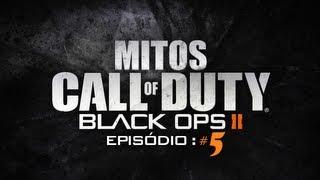 Mitos BO2 - Ep. #5