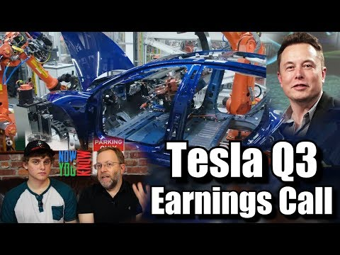 In Depth - Tesla Q3 2017 Earnings Call