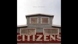 """Sins of My Youth"" - Citizens"