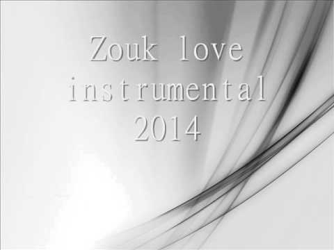 new zouk love instrumental 2014 youtube. Black Bedroom Furniture Sets. Home Design Ideas