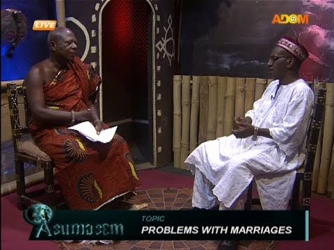 Problems With Marriages - Asumasem on Adom TV (10-1-18)