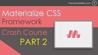 Materialize CSS Crash Course [Part 2] - JavaScript Widgets