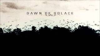 Dawn Of Solace - I Am Chaos , I Am Destruction