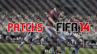 Patchs Fifa 14 Demo PC