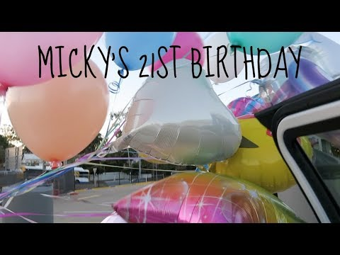 Micky's 21st Birthday | Vlog