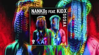 Nankoo - Sosha [Feat. Kid X] (Official Audio)