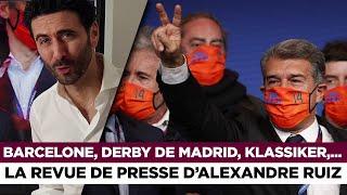 📰 Barcelone, derby de Madrid, Klassiker,... La revue de presse du jour par Alexandre Ruiz