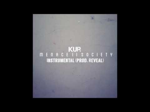 Kur - Menace II Society Instrumental (prod. by reveal)