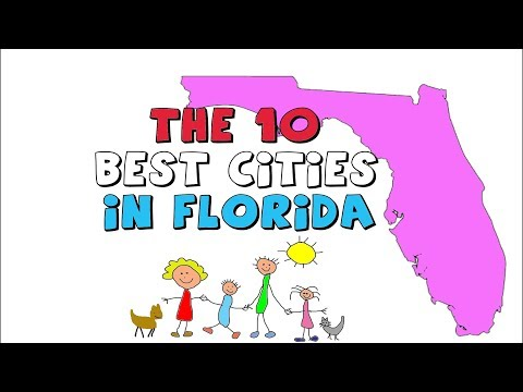 The 10 BEST CITIES to Live in FLORIDA