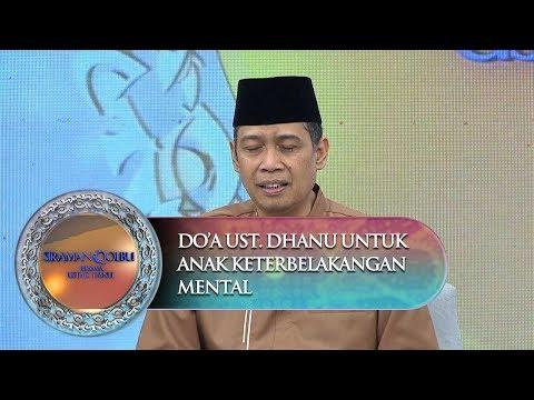 Ust. Dhanu Menjelaskan Tentang Obat Hati Yang Paling Ampuh - Sirman Qolbu (9/12).