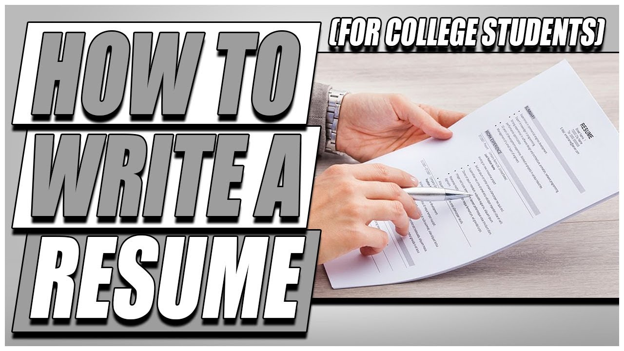 How To Write A Resume (For College Students)