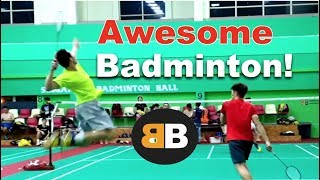 Awesome advance Badminton match! - Badminton B 羽球 Badminton 2020 Singapore