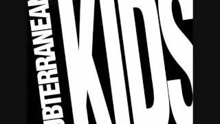 Subterranean Kids - A quien queréis engañar