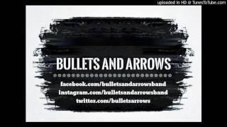 Bullets And Arrows - Jailbait (Official Audio)