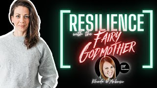 Resilience with the Fairy Godmother