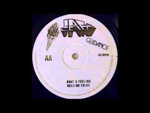 WAILING SOULS - What A Feeling [1981]