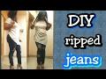 DIY Ripped Jeans \ Milly moitra Vlogz