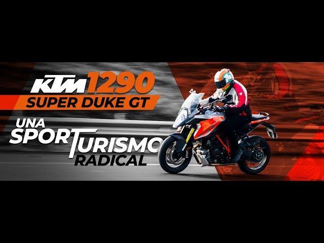 Reseña KTM 1290 Super Duke GT