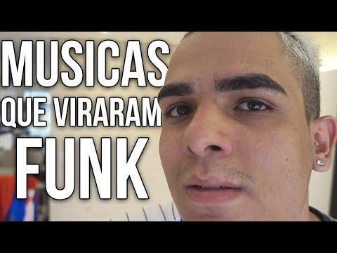 MÚSICAS GRINGA QUE VIRARAM FUNK