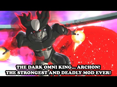 The Evil Omni King Appears... ARCHON, DARK KING! THE STRONGEST & DEADLY MOD EVER! DB Xenoverse 2 Mod
