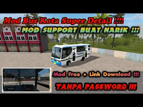 Mod Bussid Bus Kota Super Detail By Yuli Indrayana Share Mod