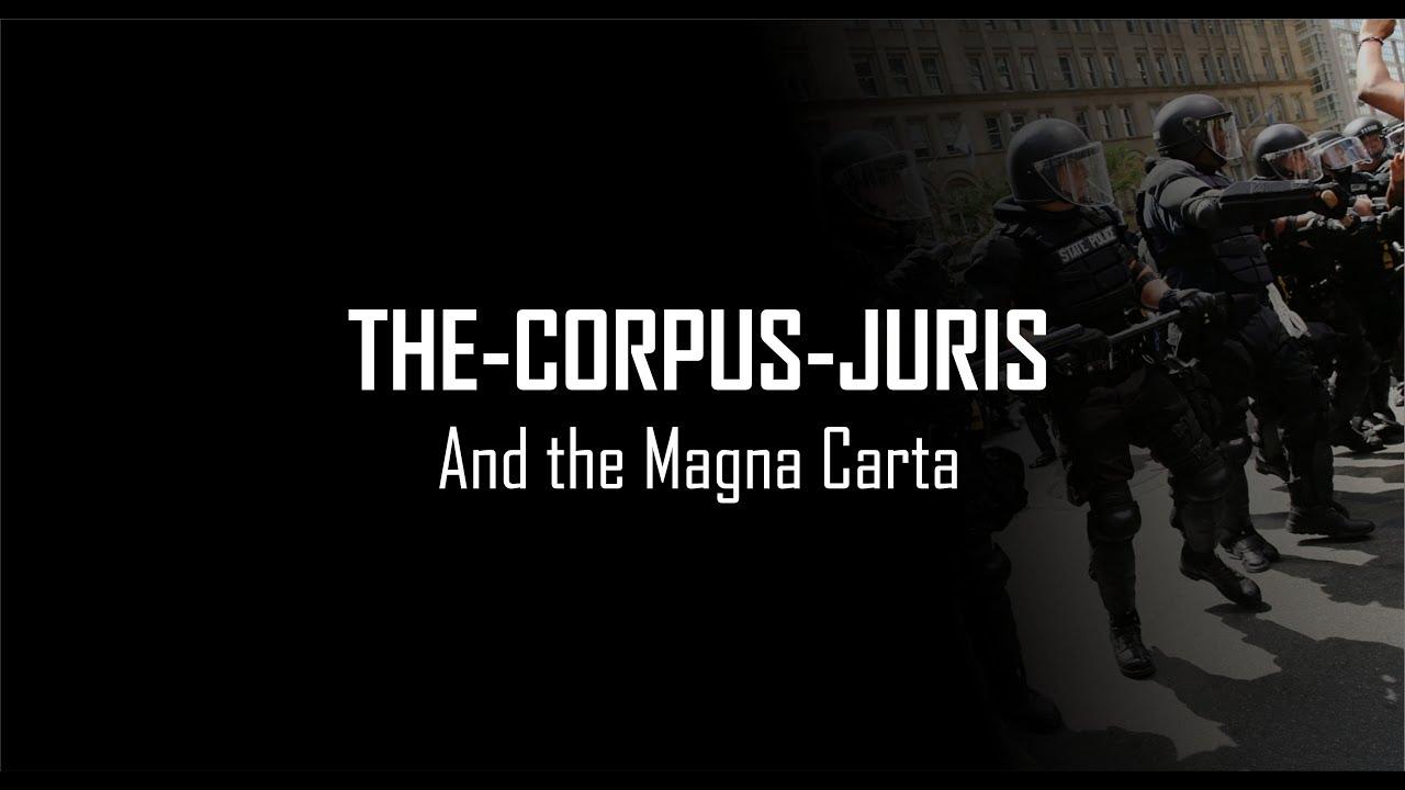 THE-CORPUS-JURIS and the Magna Carta.