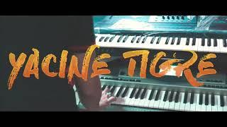 Yacine Tigre - Mahada Mahada 2018 Avec Amine La Colombe