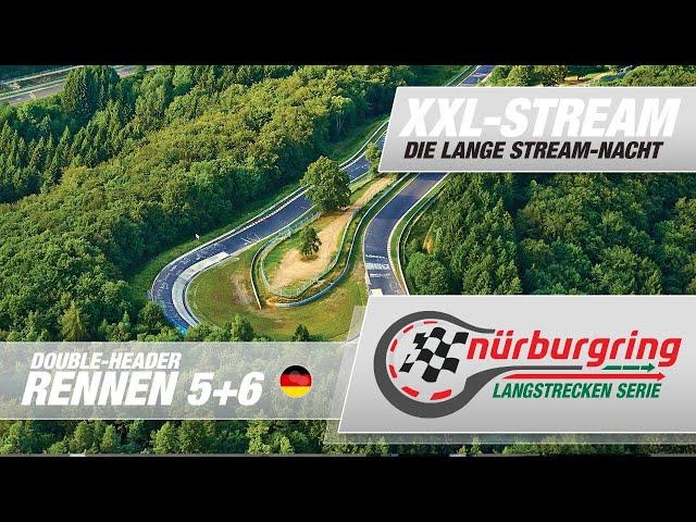 NLS Double-Header: Rennen 5+6 der Nürburgring Langstrecken-Serie im XXL-Stream