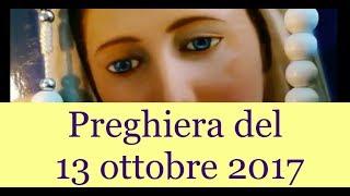 Preghiera del 13 Ottobre 2017 | La luce di Maria