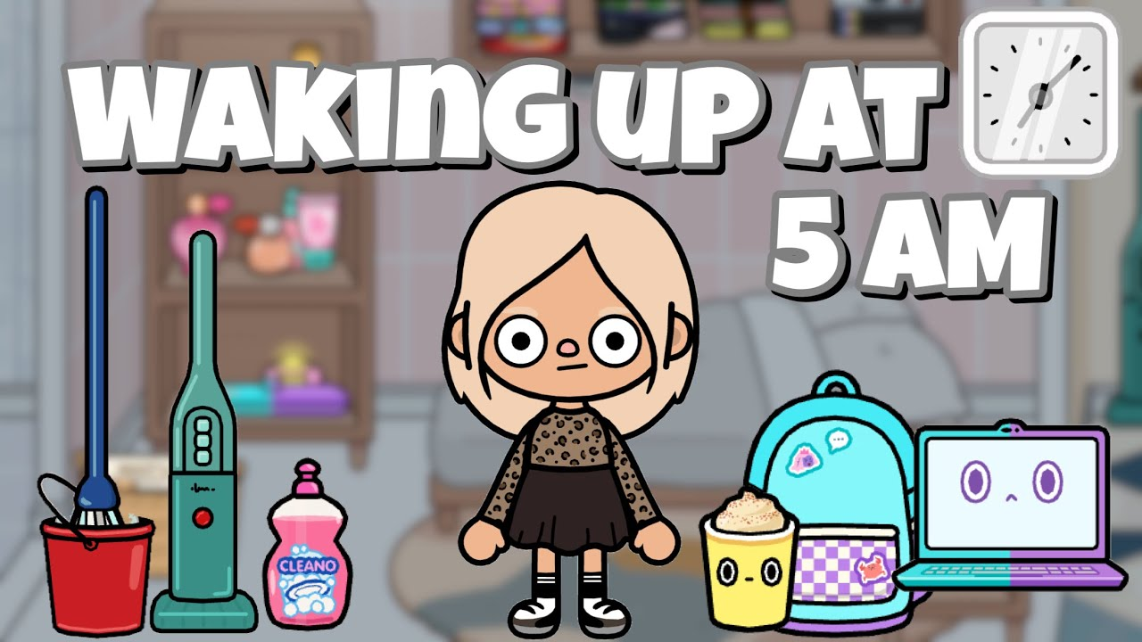 Download WAKING UP AT 5AM Morning Routine   Toca life world